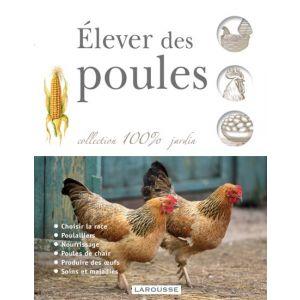 Livre-:-Élever-des-poules,-édition-larousse