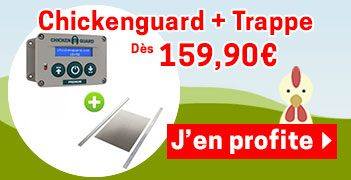 Chickenguard et Trappe